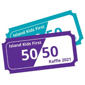 Island kids need you raffle tickets Island kids first
